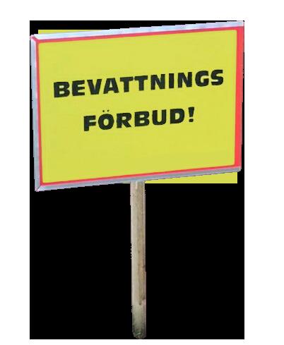 Det råder 'alltid' bevattningsförbud längs Slingerstigen. Biltvätt och att fylla pool, oavsett storlek, är absolut förbjudet.